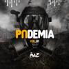 Mix Pandemia Vol.01- DJBAZ Studio