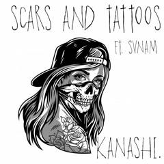 scars & tattoos (w/svnam) (prod. jody)