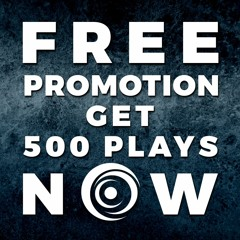 FREE PROMOTION - Get 500 plays on your track NOW! *Link in description!*