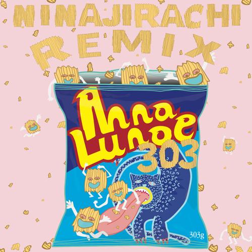 Anna Lunoe - 303 (Ninajirachi Remix)