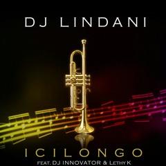 Icilongo (feat. Lethy K & DJ Innovator)