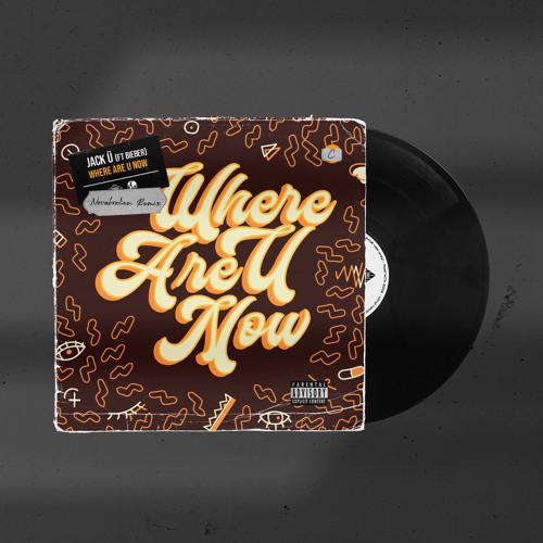 Jack Ü Ft. Justin Bieber - Where Are Ü Now (Novabroken Remix)
