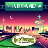 La Buena Vida – Los Tucanes De Tijuana