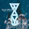 Download Premiere: Ella Wild - Ode to Life [WAYU Records] Mp3