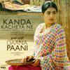 Kanda Kacheya Ne (From
