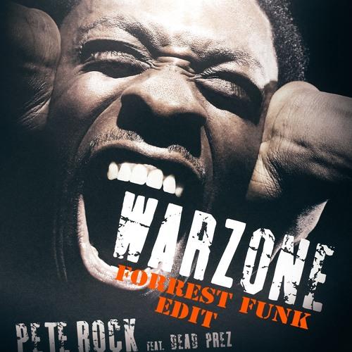 Pete Rock Feat. Dead Prez - Warzone (Forrest Funk Edit)