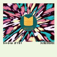 Mindsoup Show #191 [4/8/20]