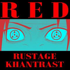 Rustage - Red (Uchiha Rap) [feat. Khantrast]