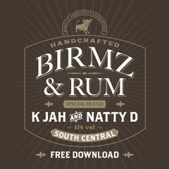 K Jah + Natty D - Birmz And Rum (Salute To 0121)