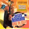 Jesus Nmanu Anu, Pt. 2