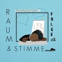 Bewältigungsstrategien | Raum & Stimme (Folge 5)