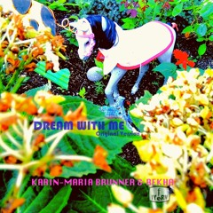 DREAM WITH ME Yodel Mix | Music by Karin-Maria Brunner | Music & Lyrics by REKHA IYERN FE | YT