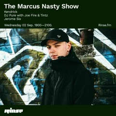 KENDRICK - MARCUS NASTY RINSE FM GUEST MIX SEPTEMBER 2020