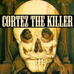 Cortez the Killer