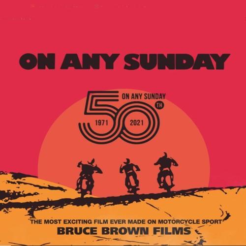 Podcast 427: On Any Sunday 50th Anniversary