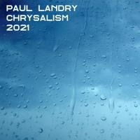 Chrysalism | Paul Landry | Get 1 hour of music free