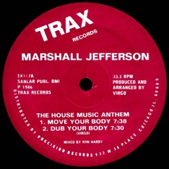 MARSHALL JEFFERSON - MOVE YOUR BODY (MIKE CHENERY 2021 BOOTLEG)