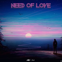 AhXon & Spagbo - Need Of Love