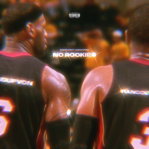 No Rookies Ft HangoutPe$o prod.level