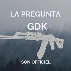 GDK La Pregunta