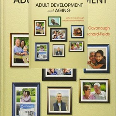 Download⚡(PDF)❤ Adult Development and Aging