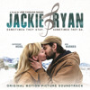 There's This Love (From Jackie & Ryan (Original Motion Picture Soundtrack))