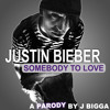 Somebody To Love Justin Bieber