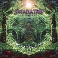 Swaratrip & Friends - Twilight Patterns