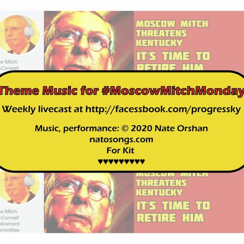 ''Moscow Mitch Monday'' Theme