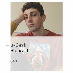µ-Cast > Hipushit