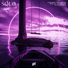 Folded Dragons - SOLO (feat. Holly Terrens & EthanUno)