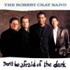 Don't Be Afraid Of The Dark (Album Version)