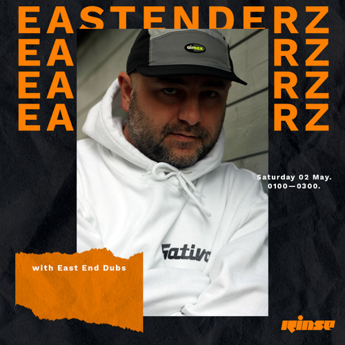 Eastenderz with East End Dubs - 02 May 2020