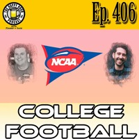 Episode 406 - College Football, Liquor And Video Games