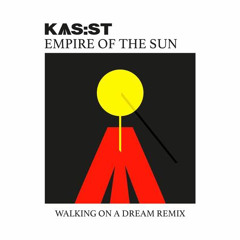 Empire Of The Sun - Walking On A Dream (KAS:ST Remix)