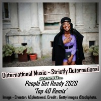 People Get Ready 2020 'Top 40 Remix'