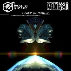 Lost In Orbit W/ The Glitch Wizard