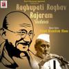 Download Raghupati Raghav Raja Ram Mp3