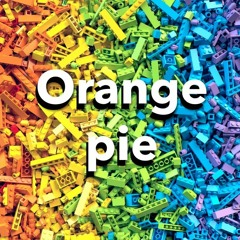 02. Rainbows (Orange Pie)