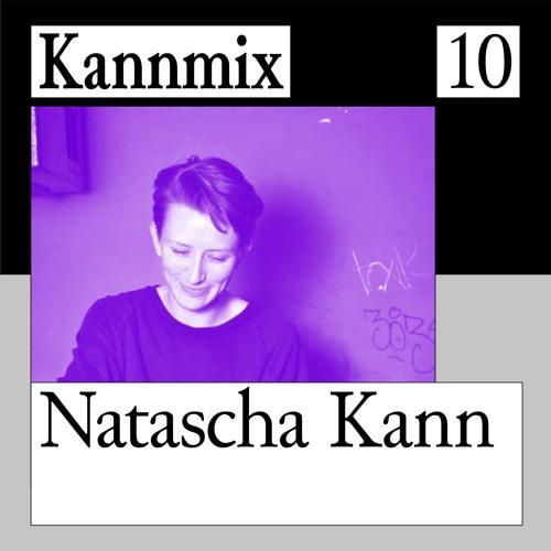 KANNMIX 10 | Natascha Kann