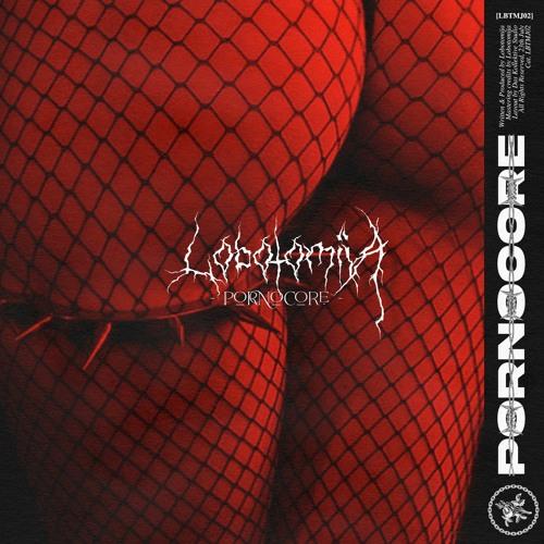 Lobotomija - Pornocore [LBTMJ02]