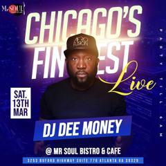 DJ DEE MONEY  LIVE AT MR SOUL BISTRO & CAFE ATLANTA 3/13