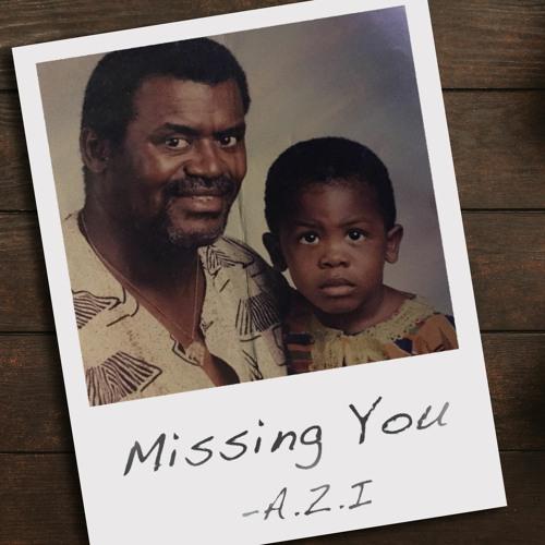 Missing You - A.Z.I