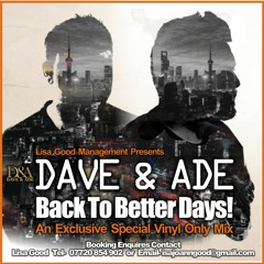 Dave & Ade - Back To Better Days Vinyl Only Mix