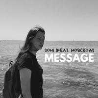 Soni (feat. Mobcrow) - Message