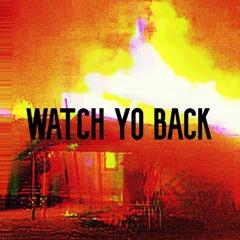 𝔜𝔬𝔲𝔫𝔤 ℭ𝔯𝔶𝔭𝔱𝔦𝔡 - Watch Yo Back (prod. DeadRetire)