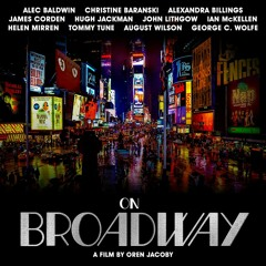 The Arts Section: New Documentary Looks Back at Resiliency of Broadway