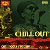 Anthony B - Chill Out | Cali Roots Riddim 2020 (Prod. By Collie Buddz)