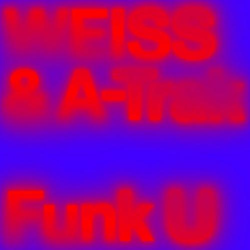 WEISS & A-Trak - Funk U