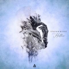 Stefan Rives - Hollow (Original Mix)